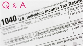 Tax Issues and You: Q & A