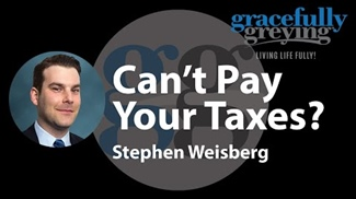 WATCH: Can't Pay Your Taxes?